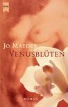 Venusblüten.