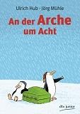 An der arche um acht by Ulrich Hub