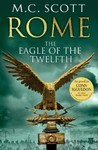 Rome: The Eagle of the Twelfth (Rome, #3)