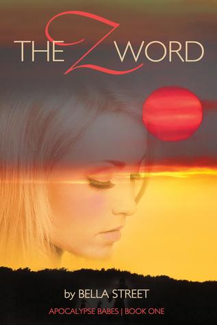 The Z Word by Bella Street
