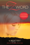 The Z Word by Bella Street