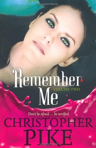 The Return Part II & The Last Story (Remember Me, #2-3)