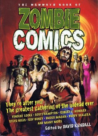The Mammoth Book of Zombie Comics por David Kendall