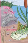 Toby the Trout
