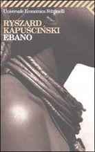 Ebano by Ryszard Kapuściński