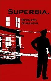 Superbia by Bernard Schaffer