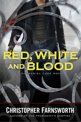 Red, White, and Blood (Nathaniel Cade #3)