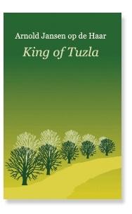 King of Tuzla by Arnold Jansen op de Haar