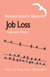 JOB LOSS, A JOURNEY IN POETRY