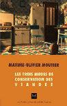 Les trois modes de conservation des viandes
