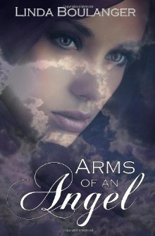 Arms of an Angel by Linda Boulanger