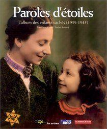 Paroles D'étoiles: L'Album des Enfants Cachés (1...