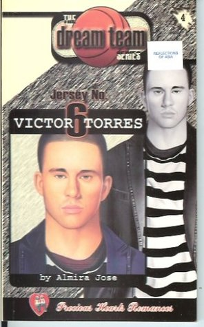 Jersey No. 6: Victor Torres (The Dream Team Series, #4)