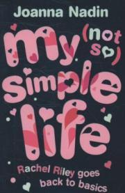 My (Not So) Simple Life (Rachel Riley, #4)
