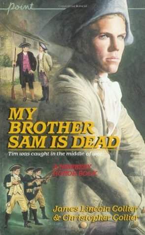 My Brother Sam Is Dead by J. and C. Colliers (Novel Units)