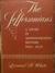 The Jeffersonians A Study in Administrative History, 1801-1829 by Leonard Dupee White
