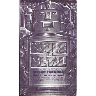 Souls in Metal:  an Anthology of  Futures