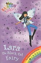 Lara the Black Cat Fairy (Rainbow Magic: Magical Animals Fairies, #2)