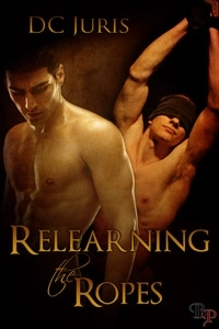 Relearning the Ropes by D.C. Juris