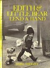 Edith and Little Bear Lend a Hand by Dare Wright