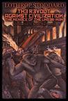 Revolt Against Civilization, the Menace of the Under-Man