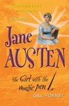 Who Was...Jane Austen The Girl with the Magic Pen