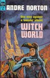 Witch World by Andre Norton