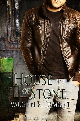 House of Stone by Vaughn R. Demont