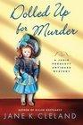 Dolled Up for Murder (Josie Prescott Antiques Mystery, #7)