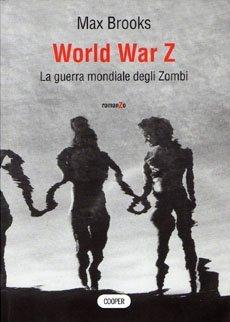 World War Z. La guerra mondiale degli zombi