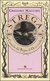 Strega by Gregory Maguire