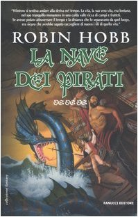 Ebook La nave dei pirati by Robin Hobb read!