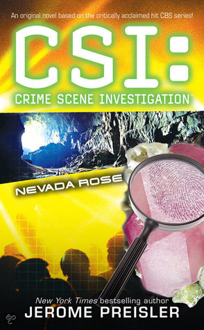 Nevada Rose (CSI: Crime Scene Investigation, #10)