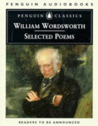 William Wordsworth, Selected Poems by William Wordsworth