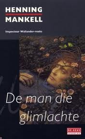 Ebook De man die glimlachte by Henning Mankell PDF!