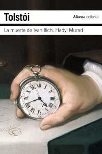 La muerte de Iván Ilich / Hadyi Murad