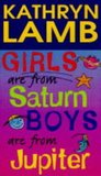 Girls are from Saturn, boys are from Jupiter