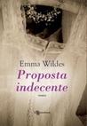 Proposta indecente by Emma Wildes