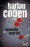 Remède mortel by Harlan Coben