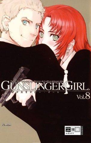 Gunslinger Girl 8 (Gunslinger Girl #8)