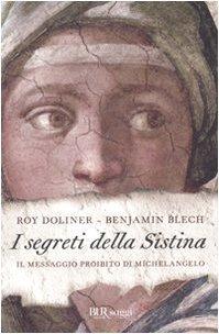 I segreti della Sistina: il messaggio proibito di Michelangelo