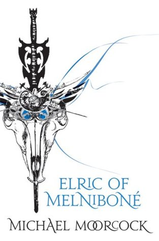 Elric of Melniboné by Michael Moorcock