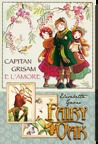 Capitan Grisam e l'amore. Fairy Oak by Elisabetta Gnone