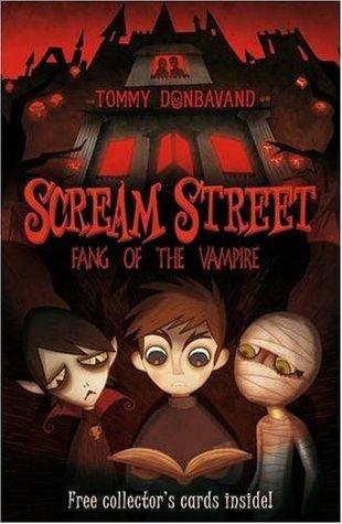 Fang of the Vampire (Scream Street, #1)