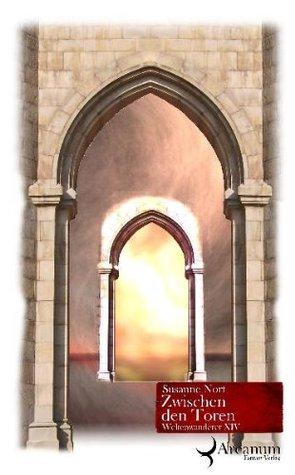 Zwischen den Toren (Weltenwanderer, #14)