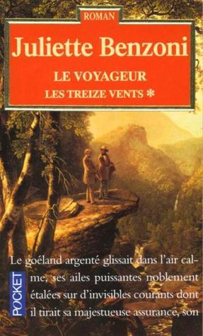 Le voyageur (Les treize vents, #1)