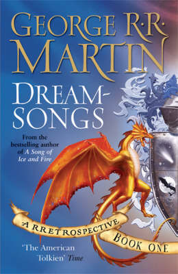 Dreamsongs: A RRetrospective: Book One (Dreamsongs, #1)