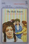 The Half Sisters by Natalie Savage Carlson