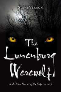 the-lunenburg-werewolf-and-other-stories-of-the-supernatural