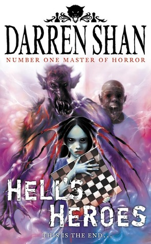 Hell's Heroes by Darren Shan